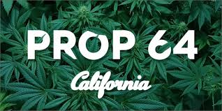 Prop 64 – What Legal Pot Means for California Consumers and Businesses
