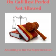 On-call Rest Periods: Augustus v. ABM Security Services, Inc.